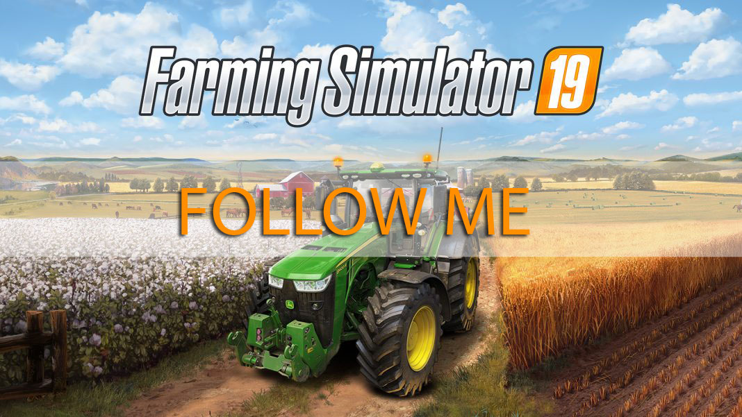 For now, the Follow Me mod for Farming Simulator 19 is a